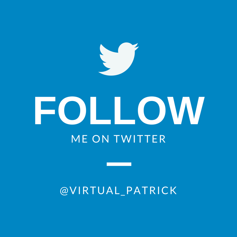 Follow @Virtual_Patrick on Twitter